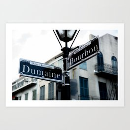 Dumaine and Bourbon - Street Sign in New Orleans French Quarter Art Print