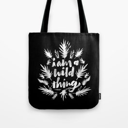 I am a wild thing 003 Tote Bag