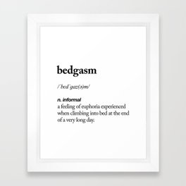 Bedgasm black and white contemporary minimalism typography design home wall decor bedroom Framed Art Print