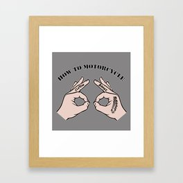 How To Motorcycle Framed Art Print