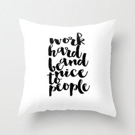 Inspirational Poster Graduation Gift Art Print Scandinavian Print Work Hard Printable Quote Art Throw Pillow