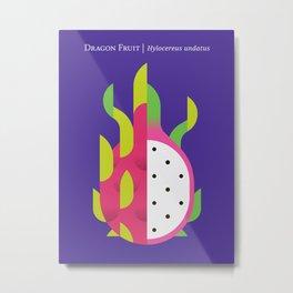 Fruit: Dragon Fruit Metal Print