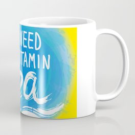 i need vitamin sea White text on blue abstract background, symbol of the sea ocean trendy print Coffee Mug