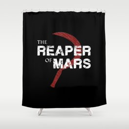 The Reaper of Mars Shower Curtain