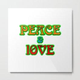 Peace And Love Metal Print
