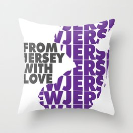 From Jersey with Love Throw Pillow