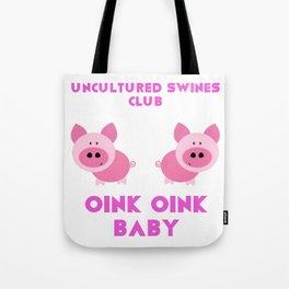 Uncultured Swines Club Tote Bag