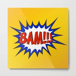 BAM Metal Print