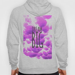 Dream Big Typography and Purple Clouds Hoody