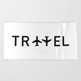 Travel and enjoy Beach Towel