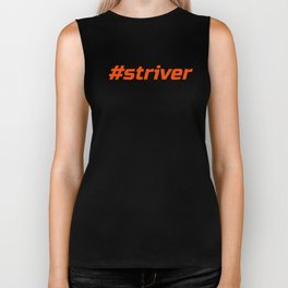 Striver #Striver Running Cycling Training Athlete Hashtag Orange Biker Tank