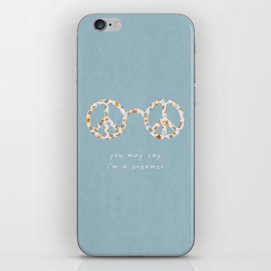 You may say i'm a dreamer iPhone & iPod Skin
