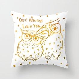 Owl Always Love You - Gold Throw Pillow