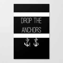 Drop The Anchors Stripes in White Canvas Print