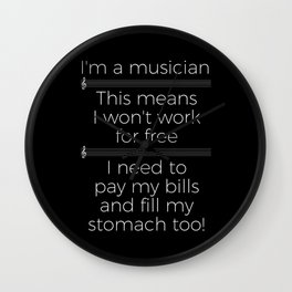 Musicians have to eat too! (treble/dark colors) Wall Clock