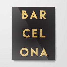 BARCELONA SPAIN GOLD CITY TYPOGRAPHY Metal Print