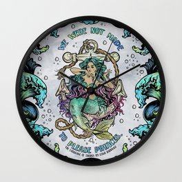 Not Made to Please Princes Wall Clock