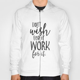 MOTIVATIONAL WALL DECOR, Don't Wish For It Work For It,Work Hard Stay Humble,Be Kinds,Office Sign,Of Hoody