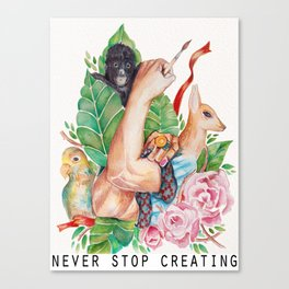 Never Stop Creating Canvas Print