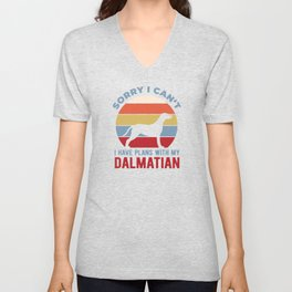 Funny I Have Plans With My Dalmatian Unisex V-Neck
