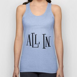 All In: white Unisex Tank Top