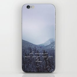 The mountains will always call you home. iPhone Skin