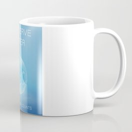 Water Conservation Poster Coffee Mug