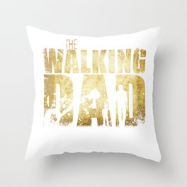 The Walking Dad Tv Fans Fathers Day Gift Throw Pillow