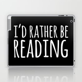 I'd Rather Be Reading - Inverted Laptop & iPad Skin