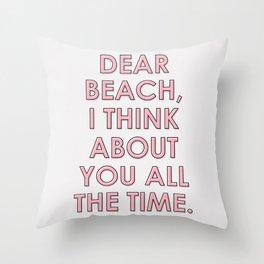 Dear Beach #societ6 #decor #buyart Throw Pillow