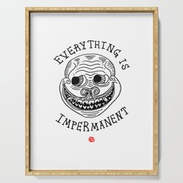 EVERYTHING IS IMPERMANENT Serving Tray