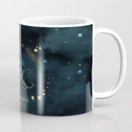 To the stars who listen... Coffee Mug