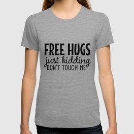 Free Hugs Funny Social Distancing Humor T-shirt