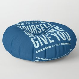Lab No. 4 Sometimes You Just Dr. Phil Motivational Quote Floor Pillow