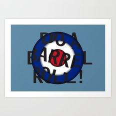 barrel roll sir Art Print