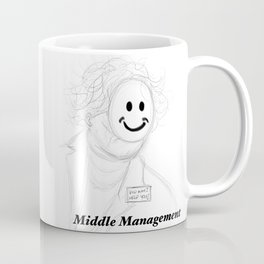 """Middle Management"" Coffee Mug"