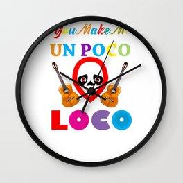 Un Poco Loco Wall Clock