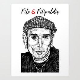 Fito y Fitipaldis Art Print