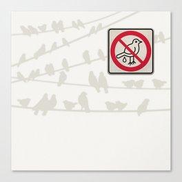 Birds Sign - NO droppings 3 Canvas Print