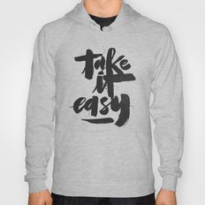 TAKE IT EASY Hoody