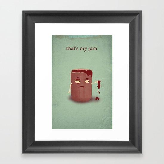 That's My Jam Framed Art Print