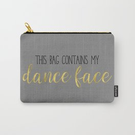 This Bag Contains My Dance Face - Grey Gold Carry-All Pouch