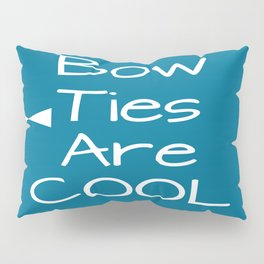 DOCTOR WHO Bow Ties Are Cool Teal Pillow Sham