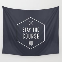 Stay the Course Wall Tapestry