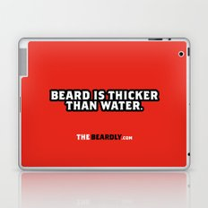 BEARD IS THICKER THAN WATER. Laptop & iPad Skin