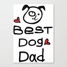 Best dog dad Canvas Print
