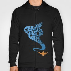 Be Careful What You Wish For. Hoody