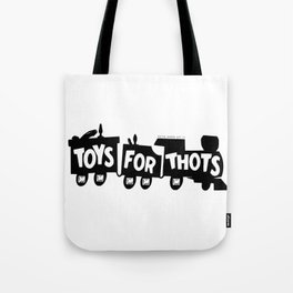BQ - Toys for Thots Tote Bag
