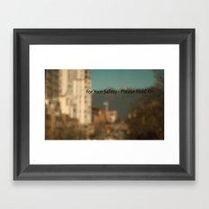 Hold on Framed Art Print
