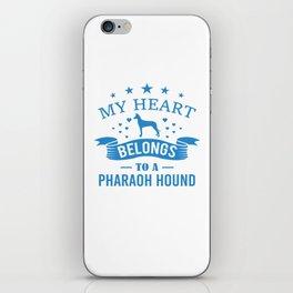 My Heart Belongs To A Pharaoh Hound wb iPhone Skin